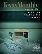 Texas Monthly Magazine 4/1/2020