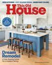 This Old House Magazine   1/1/2020 Cover