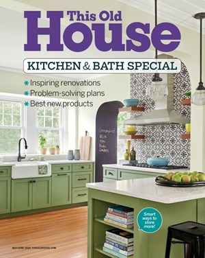 This Old House Magazine | 5/1/2020 Cover