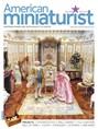 AMERICAN MINIATURIST | 5/2020 Cover
