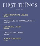 First Things Magazine 4/1/2020