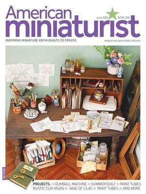 AMERICAN MINIATURIST | 6/2020 Cover