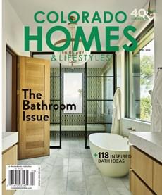 Colorado Homes & Lifestyles | 4/2020 Cover