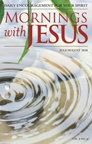 Mornings with Jesus 7/1/2020
