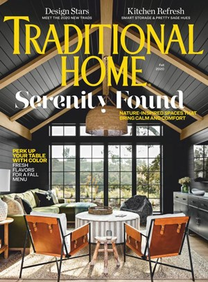 Traditional Home Magazine | 9/1/2020 Cover